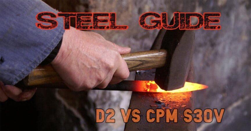 D2 v cpms30v steel