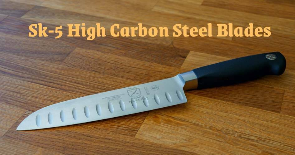 Sk-5 High Carbon Steel Blades