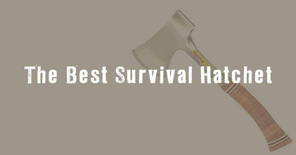 The Best Survival Hatchet