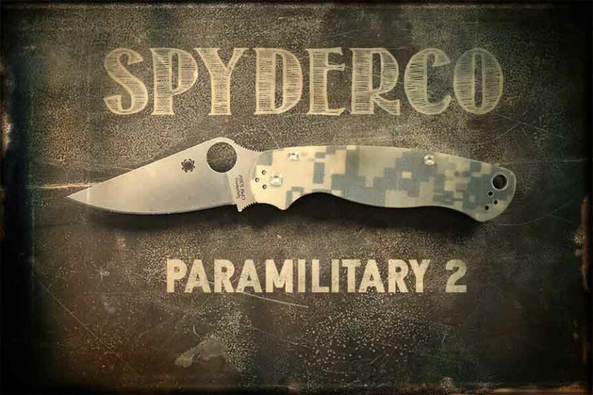 Spyderco Paramilitary 2 Review - Knife Up