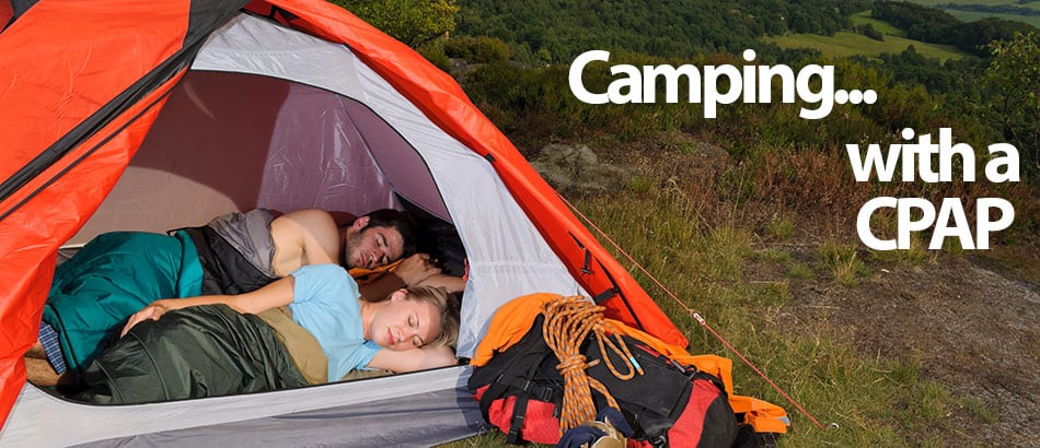 Camping with a cpap machine.