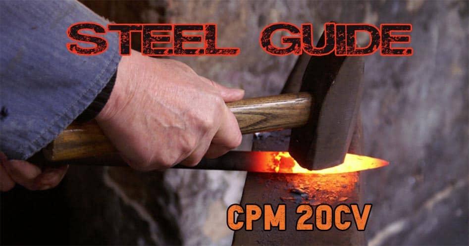 CPM 20CV knife steel