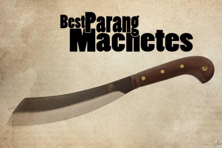 Best Parang Machetes