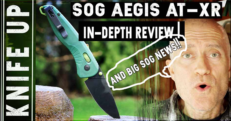 SOG Aegis AT-XR Lock Knife Review
