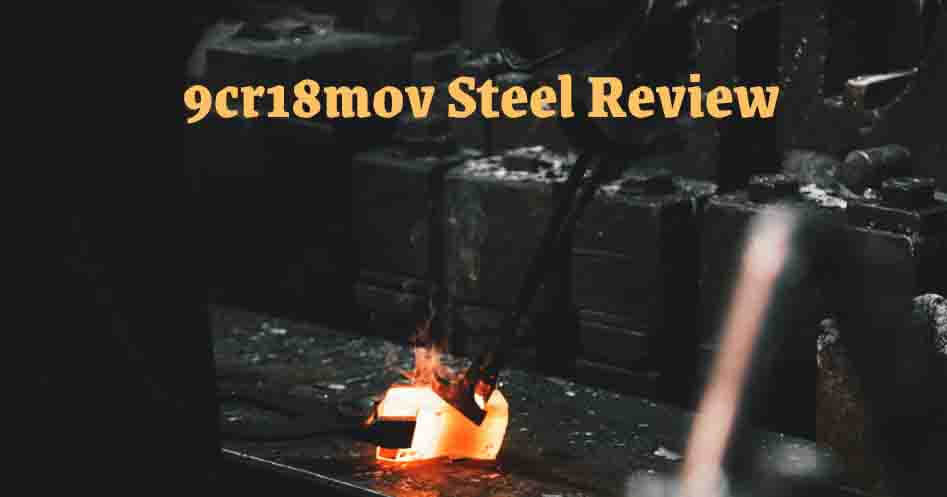9cr18mov Steel Review